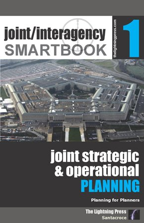 Joint/Interagency SMARTbook 1 – Joint Strategic & Operational Planning