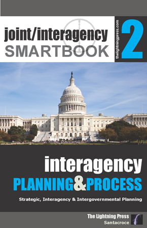 Joint/Interagency SMARTbook 2 – Interagency Planning & Process