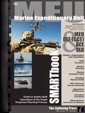 The Marine Expeditionary Unit (MEU) SMARTbook (PREVIOUS EDITION)