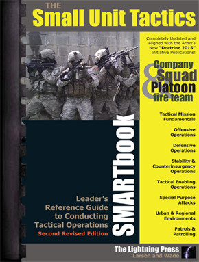 Small Unit Tactics SMARTbook, 2nd Rev. Ed. (PREVIOUS EDITION)