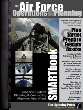 The Air Force Operations & Planning SMARTbook (with SMARTupdate 1)