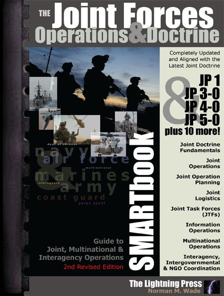 The Joint Forces Operations & Doctrine SMARTbook, 2nd Rev. Ed. (PREVIOUS EDITION)