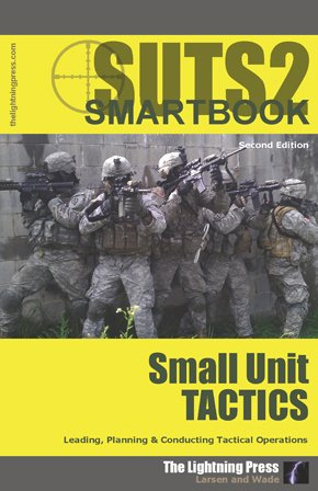 SUTS2: The Small Unit Tactics SMARTbook, 2nd Ed.