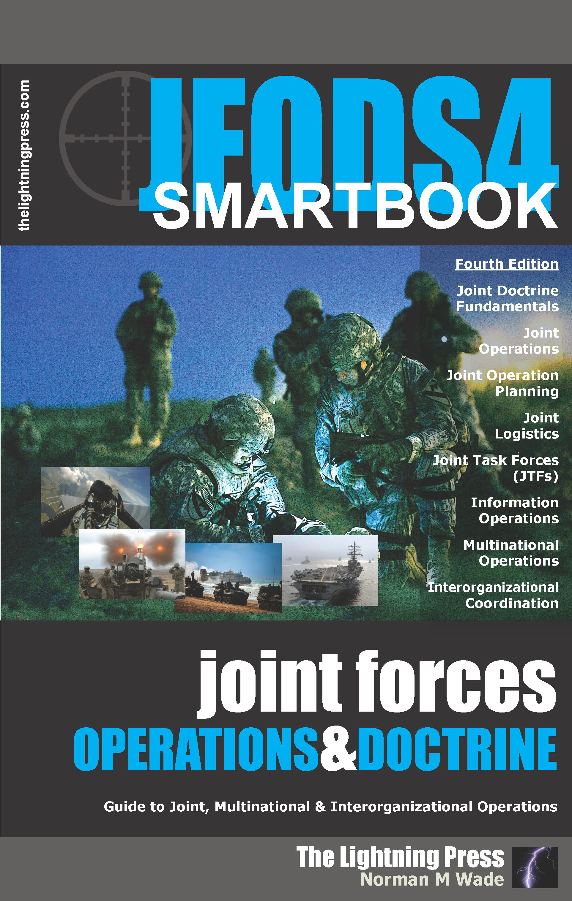 JFODS4: The Joint Forces Operations & Doctrine SMARTbook, 4th Ed. (PREVIOUS EDITION)