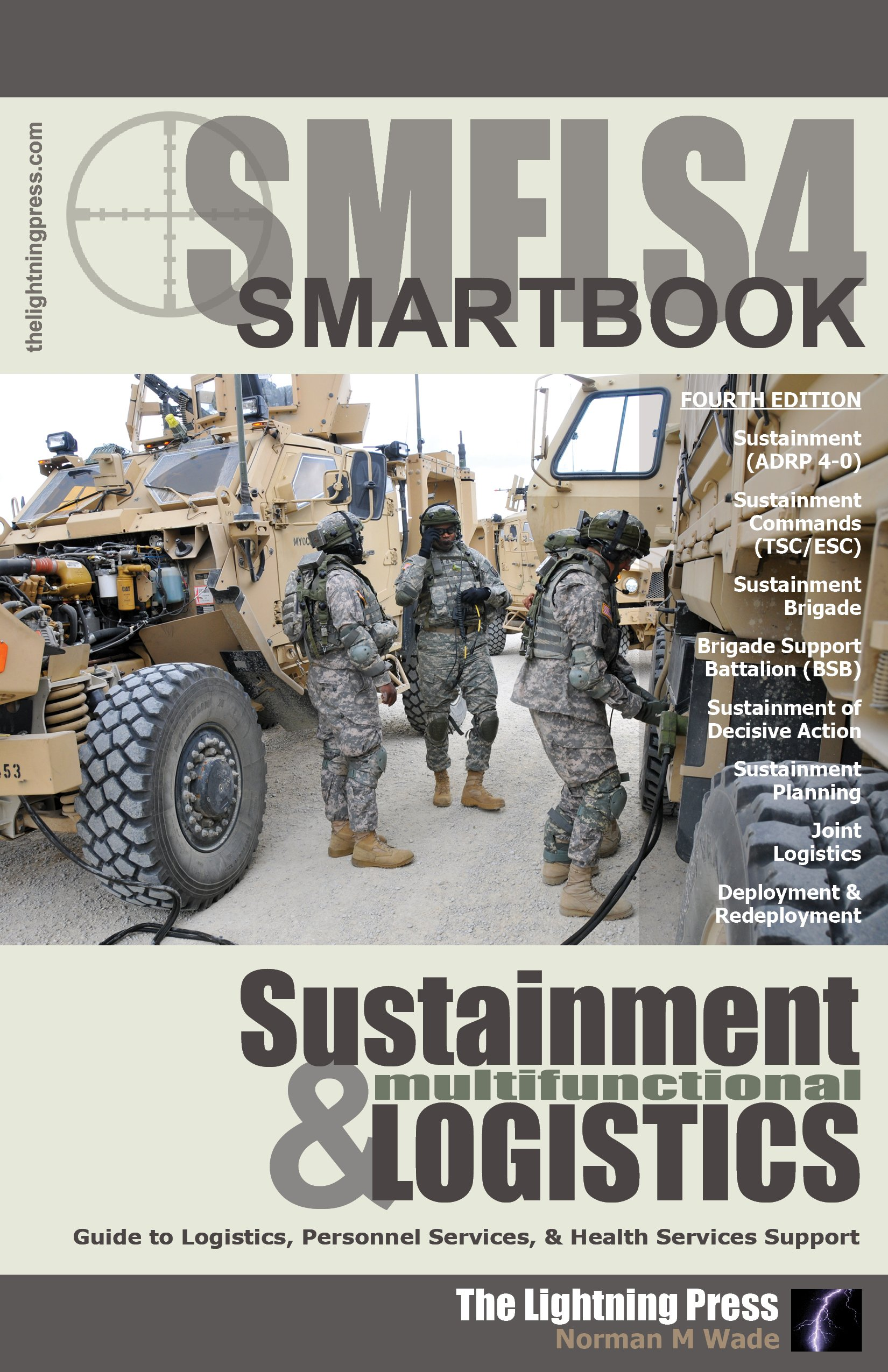 SMFLS4: The Sustainment & Multifunctional Logistics SMARTbook, 4th Ed.